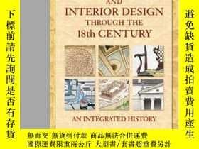 二手書博民逛書店Architecture罕見And Interior Design Through The 18th Centur