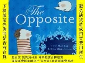 二手書博民逛書店THE罕見OPPOSITE 兒童讀物 英文版Y42402