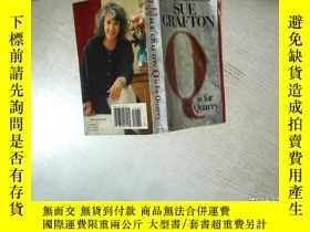 二手書博民逛書店SUE罕見GRAFTON Q IS FOR QUARRY 蘇·格拉夫頓Q代表采石場 32開 08Y261116