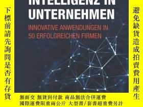 二手書博民逛書店Kunstliche罕見Intelligenz in Unternehmen: Innovative Anwend