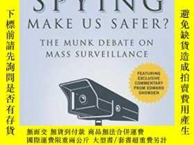 二手書博民逛書店Does罕見State Spying Make Us Safer?Y255562 Michael Hayden