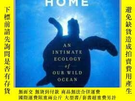 二手書博民逛書店Deep罕見Blue Home: An Intimate Ecology of Our Wild Ocean深藍家