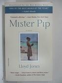 【書寶二手書T8/原文小說_GOP】Mister Pip_Lloyd Jones