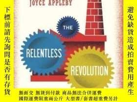 二手書博民逛書店The罕見Relentless RevolutionY256260 Joyce Appleby W. W. N