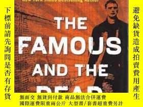 二手書博民逛書店The罕見Famous and the Dead (Charli