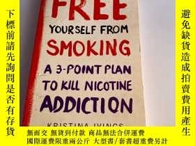 二手書博民逛書店Free罕見Yourself from Smoking: A 3-Point Plan to Kill Nicot