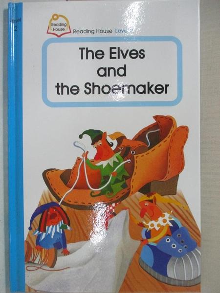 【書寶二手書T2/少年童書_LAD】The Elves and the Shoemakers