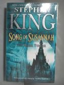 【書寶二手書T9/原文小說_NLK】The Dark Tower-Song of Susannah V 6_Stephe
