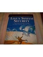 二手書《Linux System Security: The Administrator s Guide to Open Source Security Tools》 R2Y ISBN:0130158070