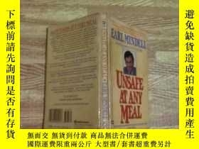 二手書博民逛書店Unsafe罕見at Any MealY15196 Earl Mindell 出版1987