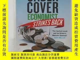 二手書博民逛書店THE罕見UNDER COVER ECONOMIST STRIKES BACK 這位被蒙在鼓裏的經濟學家反擊(英文