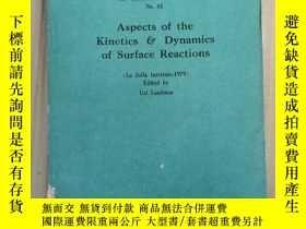 二手書博民逛書店aspects罕見of the kinetics dynamics of surface reactions(P2