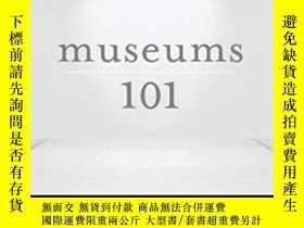 二手書博民逛書店Museums罕見101-博物館101Y436638 Mark Walhimer Rowman & L