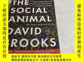 二手書博民逛書店The罕見Social Animal:The Hidden Sources of Love, Character,
