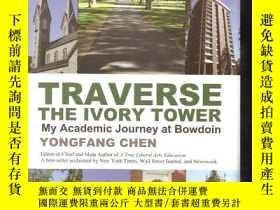 二手書博民逛書店Traverse罕見the lvory Tower my Aca
