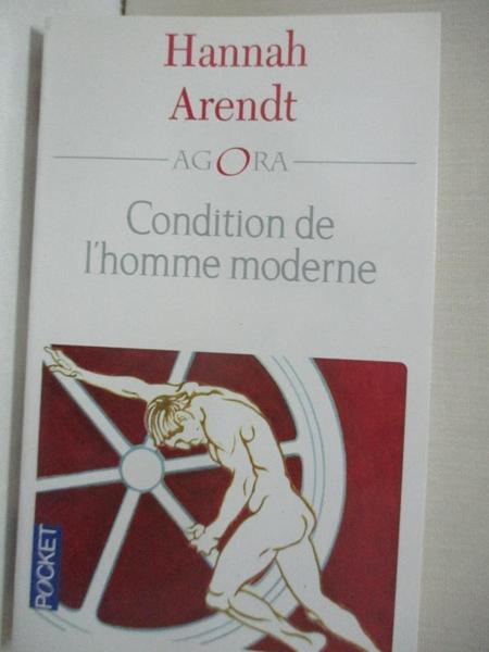 【書寶二手書T6/社會_LBI】La Condition De L Homme Moderne(法文)_Hannah Arendt