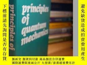 二手書博民逛書店Principles罕見of Quantum Mechanics: Non-relativistic Theory