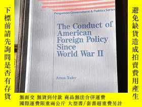 二手書博民逛書店the罕見conduct of american foreign