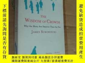 二手書博民逛書店Wisdom罕見of Crowds:Why the many a