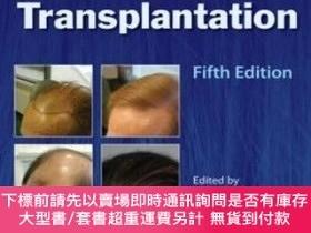 二手書博民逛書店Hair罕見Transplantation, Fifth EditionY255174 Unger, Walt