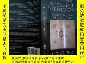 二手書博民逛書店Integral罕見Psychology:Consciousness, Spirit, Psychology, T