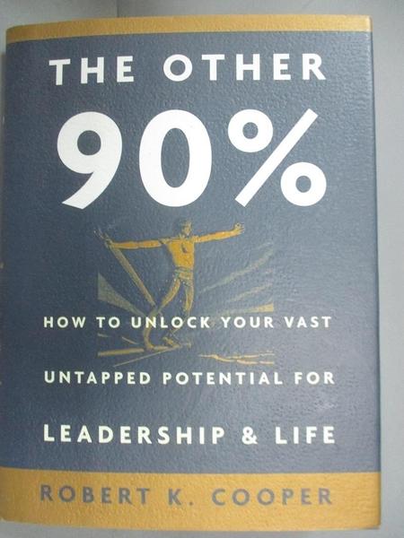 【書寶二手書T1/財經企管_HPT】The Other 90%-How to Unlock Your_Robert