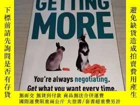 二手書博民逛書店Getting罕見More: How You Can Negotiate to Succeed in Work a