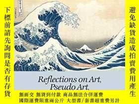 二手書博民逛書店Bucking罕見the Artworld Tide: Reflections on Art, Pseudo Ar