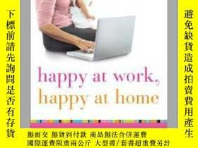 二手書博民逛書店Happy罕見at Work, Happy at Home: T