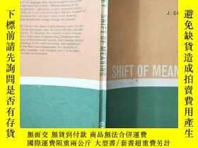 二手書博民逛書店SHIFT罕見OF MEANING(詞義的變化) 【英文版】Y1