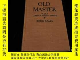 二手書博民逛書店(外文原版)罕見Old Master: The Life of Jan Christian SmutsY226