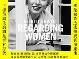 二手書博民逛書店Regarding罕見WomenY364682 Elliot Erwitt Teneues 出版2014