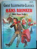 【書寶二手書T2/原文小說_MOZ】Hans Brinker_Mary Mapes Dodge