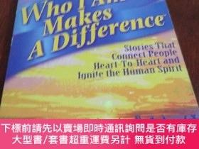 二手書博民逛書店Who罕見I Am Makes A Difference,Stories That Connect People