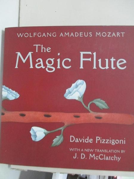 【書寶二手書T1/藝術_ENN】The Magic Flute_Mozart, Wolfgang Amadeus