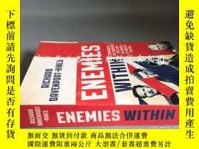 二手書博民逛書店ENEMIES罕見WITHIN: COMMUNISTS, THE