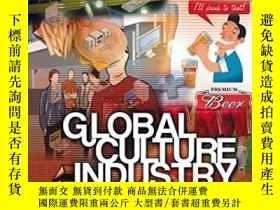 二手書博民逛書店Global罕見Culture Industry-全球文化產業Y436638 Scott Lash; Celi