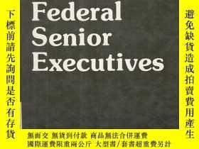 二手書博民逛書店American罕見federal senior executi