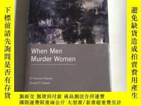 二手書博民逛書店whe罕見men murder women 當男人謀殺女人Y25607