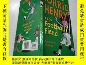 二手書博民逛書店horrid罕見henry and the football fiend: 可怕的亨利和足球惡魔Y212829