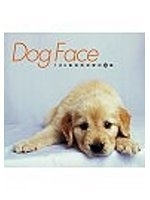 二手書博民逛書店 《DOG FACE:100張狗狗深愛的臉譜》 R2Y ISBN:9867695844│數位人DogNews編輯部