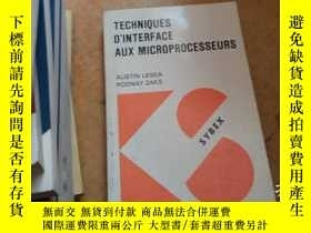 二手書博民逛書店TECHNIQUES罕見D INTERFACE AUX MICR