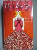 【書寶二手書T7/原文小說_NPL】PS. I Love You_Cecelia Ahern