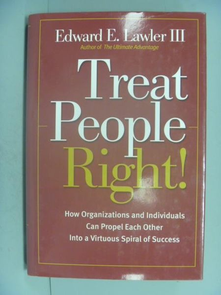 【書寶二手書T4/財經企管_ZAY】Treat People Right!_Edward E. Lawler III