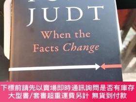 二手書博民逛書店When罕見the facts changeY231392 Tony Judt penguin press