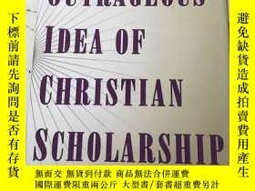 二手書博民逛書店The罕見Outrageous Idea of Christia