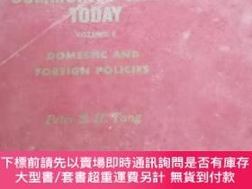 二手書博民逛書店Communist罕見China Today Volume 1:Domestic and Foreign Poli