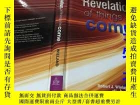 二手書博民逛書店Revelation罕見of things to comeY97