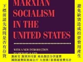 二手書博民逛書店Marxian罕見Socialism In The United