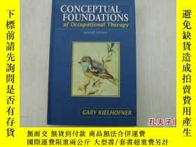 二手書博民逛書店CONCEPTUAL罕見FOUNDATIONS of Occupational Therapy second ed
